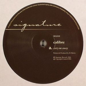 CALIBRE - Carry Me Away