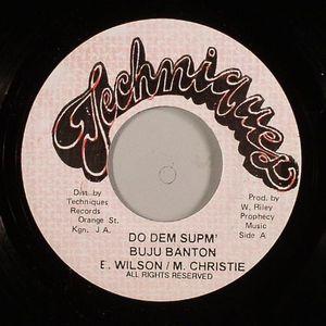 BANTON, Buju/EARNEST WILSON/M CHRISTIE - Do Dem Supm (Stalag Riddim)