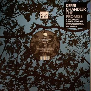 CHANDLER, Kerri - The Promise