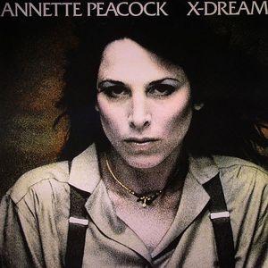 PEACOCK, Annette - X Dreams