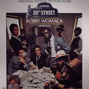 WOMACK, Bobby/JJ JOHNSON - Across 110th Street (Soundtrack)