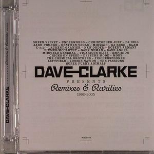 CLARKE, Dave/VARIOUS - Remixes & Rarities: 1992-2005