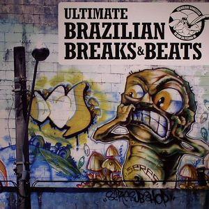 VARIOUS - Ultimate Brazilian Breaks & Beats