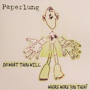 PAPERLUNG - Do What Thou Will