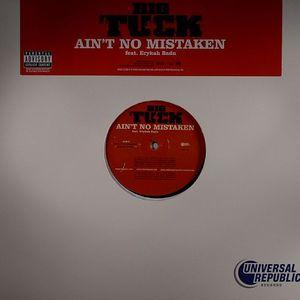 BIG TUCK feat ERYKAH BADU - Ain't No Mistaken