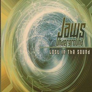 JAWS UNDERGROUND - Lost In The Sound