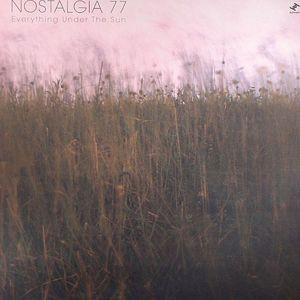 NOSTALGIA 77 - Everything Under The Sun