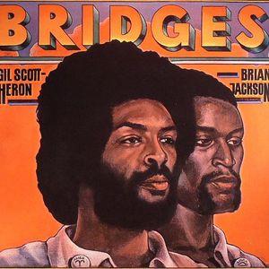 SCOTT HERON, Gil/BRIAN JACKSON - Bridges