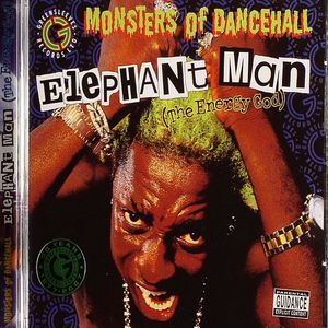 ELEPHANT MAN - The Energy God: Monsters Of Dancehall