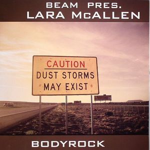 BEAM presents LARA McALLEN - Bodyrock