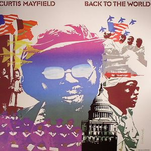 MAYFIELD, Curtis - Back To The World
