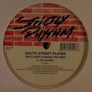 SOUTH STREET PLAYER - Who? Keeps Changing Your Mind