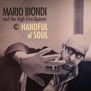 BIONDI, Mario/THE HIGH FIVE QUINTET - Handful Of Soul