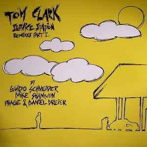 CLARK, Tom - Service Station (remixes part 1)