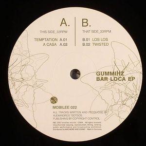 GUMMIHZ - Bar Loca EP