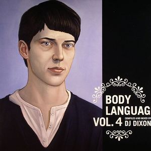 DJ DIXON/VARIOUS - Body Language Vol 4