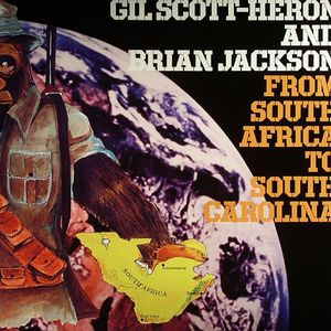 SCOTT HERON, Gil/BRIAN JACKSON - From South Africa To South Carolina