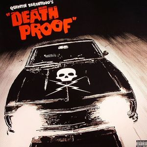 VARIOUS - Quentin Tarantino's Death Proof Soundtrack: Original Motion Picture Soundtrack