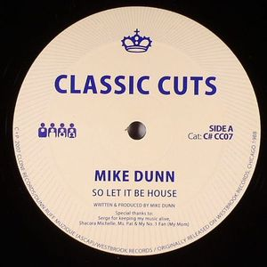 DUNN, Mike - So Let It Be House
