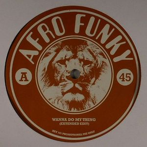 AFRO FUNKY - Wanna Do My Thing