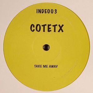 COTETX - Take Me Away