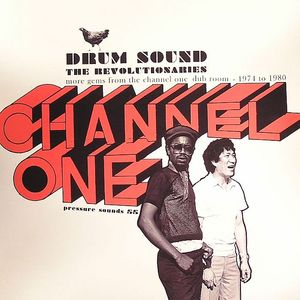 REVOLUTIONARIES, The - Drum Sound: More Gems From The Channel One Dub Room 1974 To 1980
