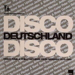 VARIOUS - Disco Deutschland Disco: Disco Funk & Philly Anthems From Germany 1975-1980