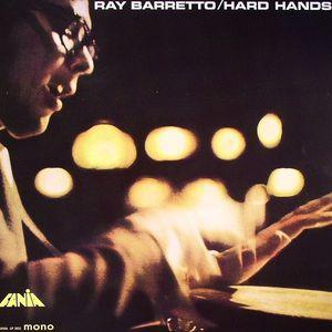 BARRETTO, Ray - Hard Hands
