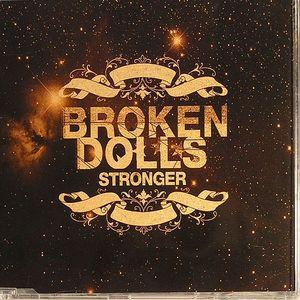 BROKEN DOLLS - Stronger