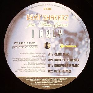 BEAT SHAKERZ feat ALICIA GRANT - I Only