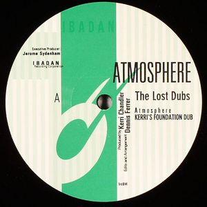 CHANDLER, Kerri - Atmosphere (The Lost Dubs)
