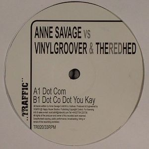 SAVAGE, Anne/VINYL GROOVER & THE RED HED - Dot Com