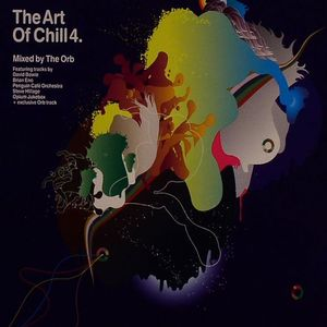 ORB, The/VARIOUS - The Art Of Chill 4