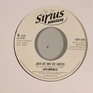 JAH MIRIKLE - Jah Ge We De Weed (Fundimental Riddim)