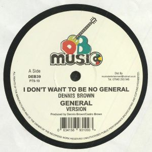 BROWN, Dennis/RANKING DREAD - I Don't Want To Be No General