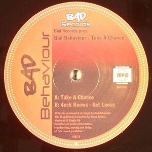 BAD BEHAVOUR/4UCK KNOWS - Take A Chance