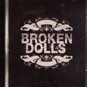 BROKEN DOLLS - Broken Dolls