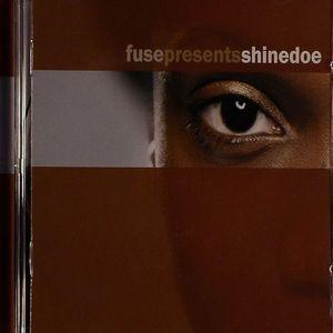 SHINEDOE/VARIOUS - Fuse Presents Shinedoe