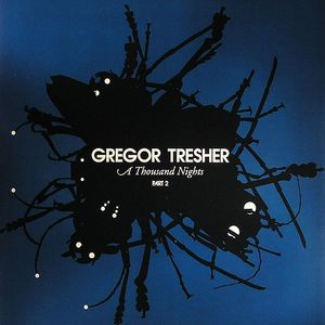 TRESHER, Gregor - A Thousand Nights (Part 2)