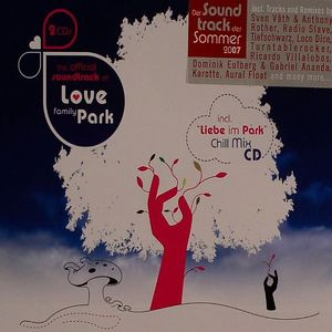 VARIOUS - The Official Soundtrack Of Love Family Park 2007