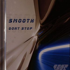 SMOOTH - Dont Stop