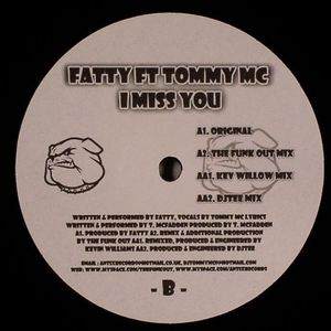 FATTY feat TOMMY MC - I Miss You