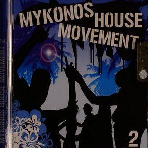 VARIOUS - Mykonos House Movement 2