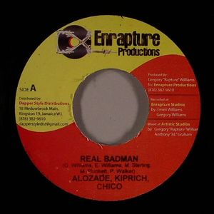 ALOZADE/KIPRICH/CHICO/DYCE THE LAW GIVER - Real Badman (Badman Law Riddim)
