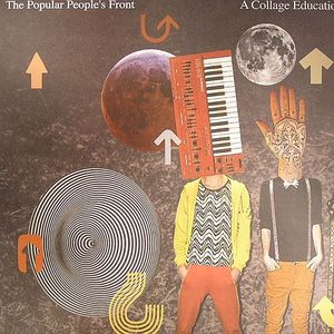 POPULAR PEOPLE'S FRONT, The - A Collage Education