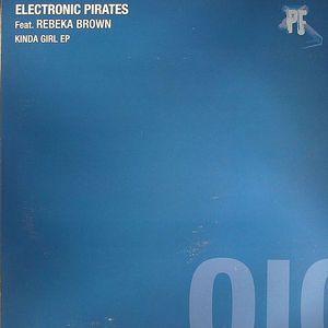 ELECTRONIC PIRATES feat REBEKA BROWN - Kinda Girl EP