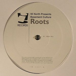 95 NORTH presents BASEMENT CULTURE - Roots