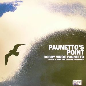PAUNETTO, Bobby Vince - Paunetto's Point