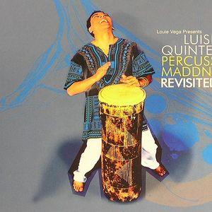 VEGA, Louie presents LUISITO QUINTERO - Louie Vega Presents Lusito Quintero Percussion Madness