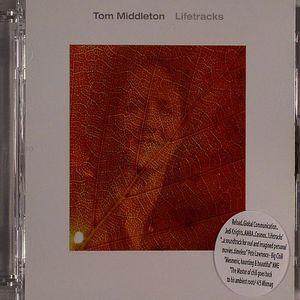 MIDDLETON, Tom - Lifetracks